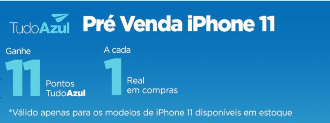 Incrível! Ganhe 11 pontos TudoAzul a cada real gasto na compra do Iphone 11
