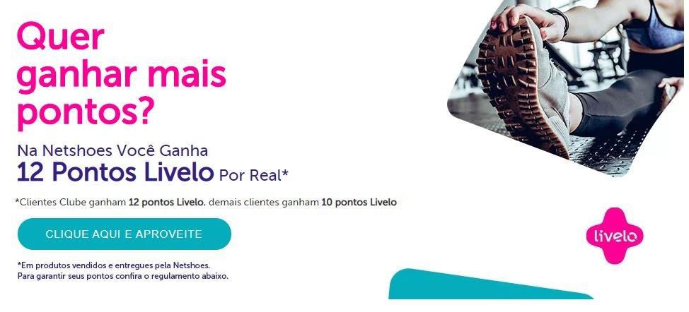 Livelo oferece até 12 pontos por real gasto na Netshoes
