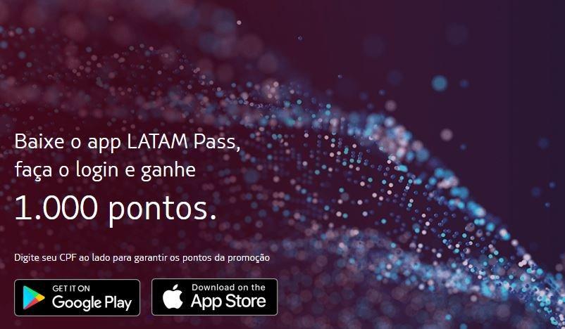 Faça o download do APP Latam Pass, realize o login e ganhe 1.000 pontos!