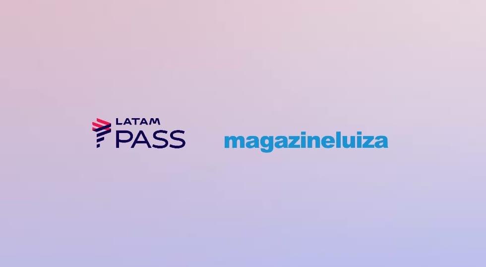 Latam Pass e Magazine Luiza: Ganhe até 8 pontos por real gasto