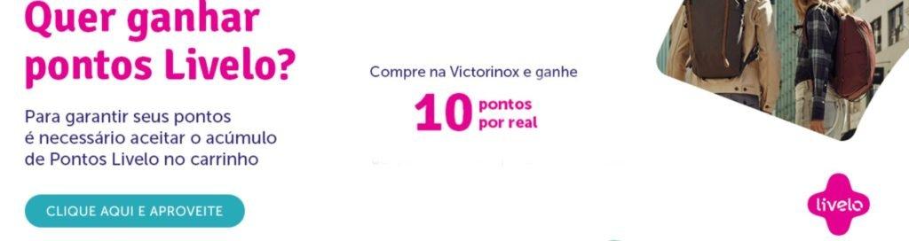 Livelo oferece 10 pontos por real gasto na Victorinox